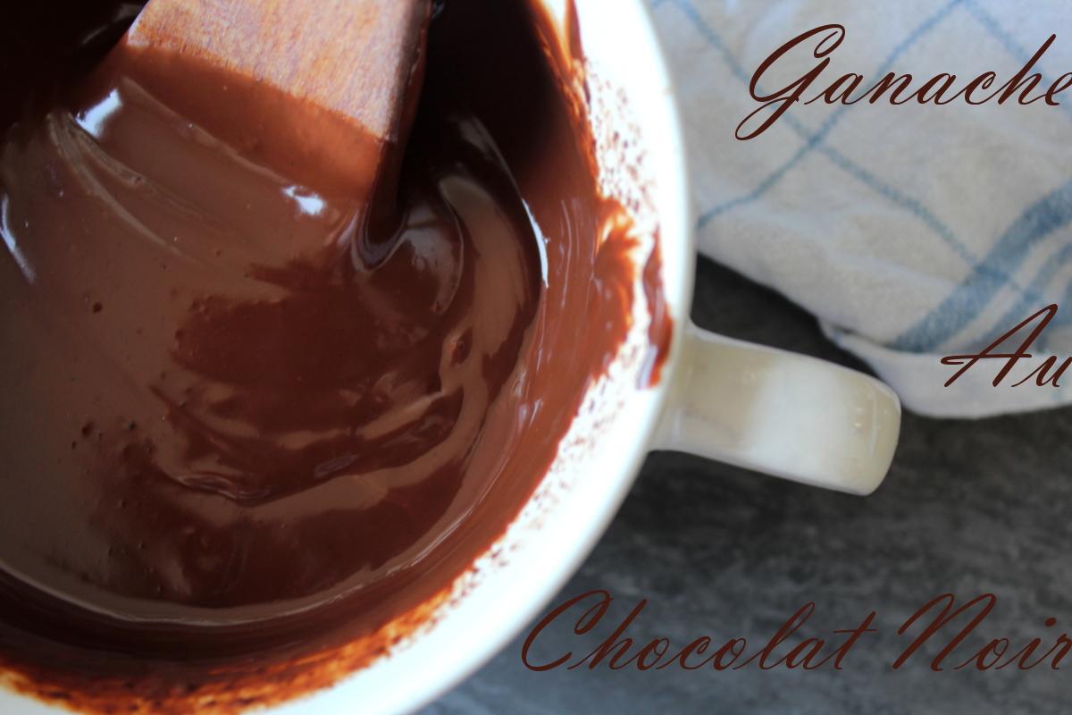 ganache au chocolat noir