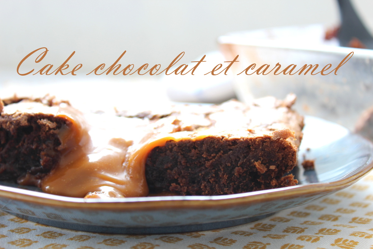cake chocolat et caramel au beurre salé