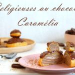 religieuses chocolat caramelia