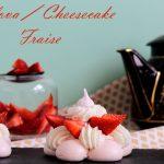 pavlova fraise et creamcheese