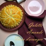 galette amande, fleur d'oranger