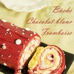 buche framboise chocolat blanc